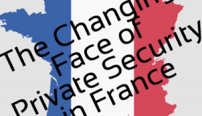 Changing Face of Private Security in France